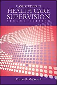 case studies in health care supervision mcconnell