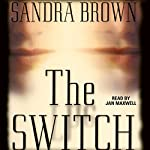 The Switch | Sandra Brown