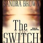 The Switch | Sandra Brown