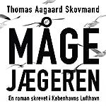 Mågejægeren | Thomas Aagaard Skovmand