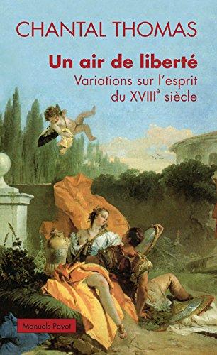 Variations Sur Un Air - Un air de liberté : Variations sur l'esprit du XVIIIe siècle