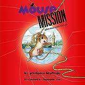 Mousemission   Prudence Breitrose