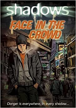 Shadows: Face in the Crowd