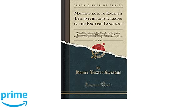 Masterpieces in English Literature, and Lessons in the