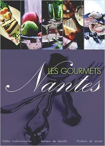 Téléchargement Les Gourmets à Nantes pdf