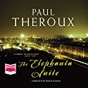 The Elephanta Suite Audiobook by Paul Theroux Narrated by Firdous Bamji