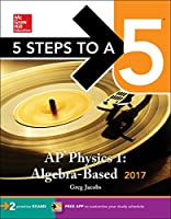 5 Steps to a 5: AP Physics 1: Algebra-Based 2017 Edition