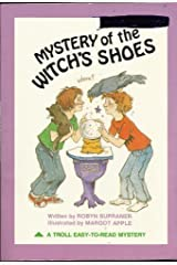 Mystery of the Witch's Shoes Paperback