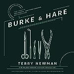Burke & Hare | Terry Newman,Joe Siddons - editor,Robert Valentine - director