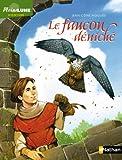 """Afficher """"Le faucon déniché"""""""