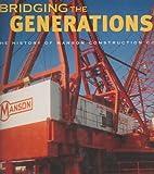 Bridging the Generations, Patricia Latourette Lucas, 0935503323
