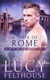 A Taste of Rome: An Erotic Short Story (World of Sin Book 3)