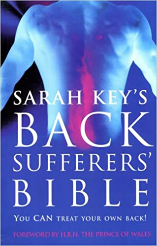 The Back Sufferer's Bible: The Essential Manual for Solving Back Problems