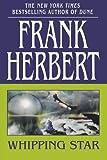 Whipping Star, Frank Herbert, 0765317753