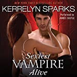 Sexiest Vampire Alive | Kerrelyn Sparks