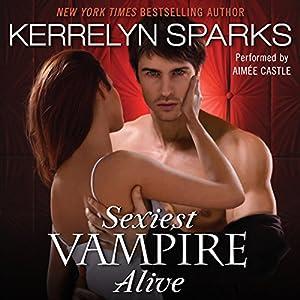 Sexiest Vampire Alive Audiobook