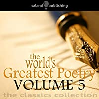 The World's Greatest Poetry Volume 5