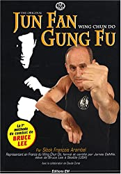 Jun Fan Gung Fu : Wing chun do