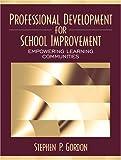 Professional Development for School Improvement 1st Edition