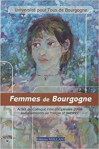 Livres Femmes de Bourgogne : Actes du colloque 2009 pdf