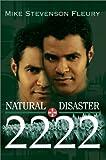 Natural Disaster 2222, Mike Stevenson Fleury, 0595654363