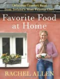 Favorite Food at Home, Rachel Allen, 0061809276