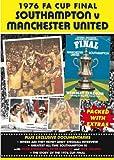 FA Cup Final 1976 - Southampton vs Manchester United [DVD]