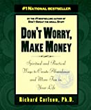 Don't Worry, Make Money, Richard Carlson, 078688360X