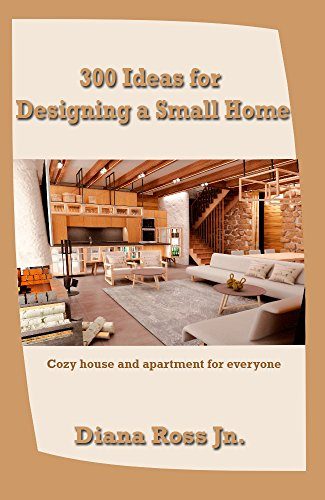 Cheap  300 Ideas for Designing a Small Home: Cozy house and apartment for..