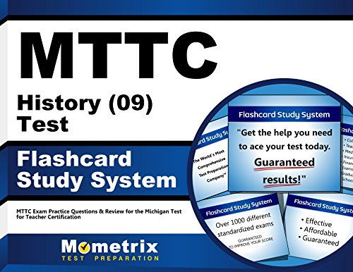 MTTC History (09) Test Flashcard Study System: MTTC Exam Practice Questions & Review for the Michigan Test for Teacher Certification (Cards)