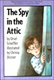 The Spy in the Attic, Ursel Scheffler, 0606157174