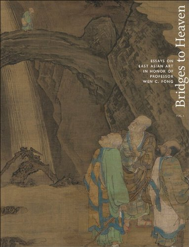 Bridges to Heaven: Essays on East Asian Art in Honor of Professor Wen C. Fong (Two-Volume Set) (Publications of the Department of Art and Archaeology, Princeton University)
