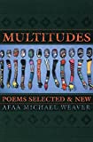 img - for Multitudes: Poems Selected & New book / textbook / text book