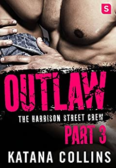 Outlaw Part Harrison Street Crew ebook product image