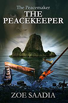 The Peacekeeper (The Peacemaker Series Book 4) by [Saadia, Zoe]