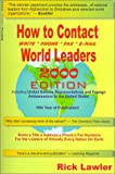 How to Contact World Leaders 2000, Rick Lawler, 1930322003