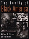img - for The Family of Black America book / textbook / text book