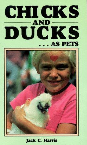 Chicks & Ducks As Pets