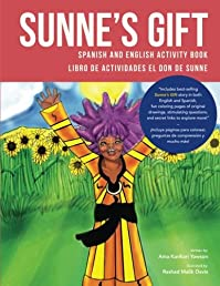 Sunne's Gift Spanish and English Activity Book: Libro de Actividades El Don de Sunne (Wiase Collection) (Volume 1)