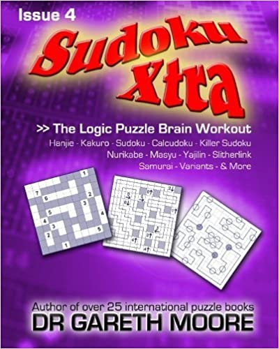 Sudoku Xtra Issue 4: The Logic Puzzle Brain Workout by Dr Gareth Moore (2010-02-26)