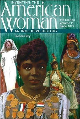 inventing the american w an inclusive history since th inventing the american w an inclusive history since 1877 4th fourth edition glenda riley 8580001010403 com books