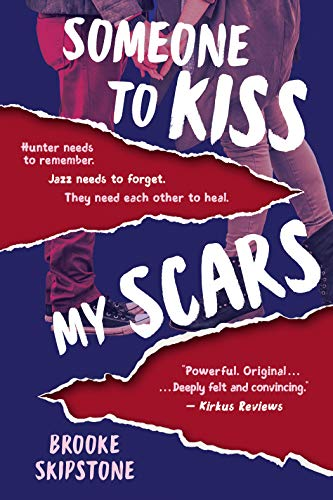 Someone To Kiss My Scars by Brooke Skipstone ebook deal