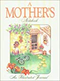 A Mother's Notebook, Good Books Editors, 0934672911