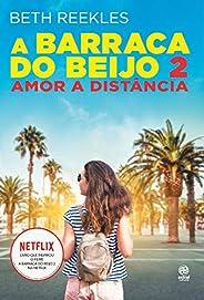 A barraca do beijo 2: Amor a distância
