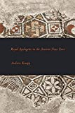 Royal Apologetic in the Ancient Near East (Writings from the Ancient World Supplement)