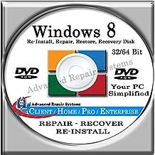 WINDOWS 8 SYSTEM REPAIR & RE-INSTALL 32 Bit & 64 Bit BOOT DISK: Repair & Re-install any version of Windows 8 Client, Home, Core, Professional and Enterprise (Repair-Restore-Reinstall)
