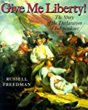 Give Me Liberty!, Russell Freedman, 0823414485