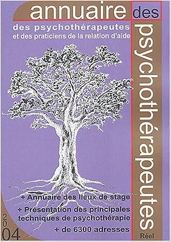 Téléchargement Annuaire 2004 des psychothérapeutes et des praticiens de la relation d'aide : France-Belgique-Suisse epub pdf