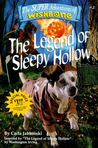 Read Online Legend of Sleepy Hollow (Super Adventures of Wishbone) pdf epub