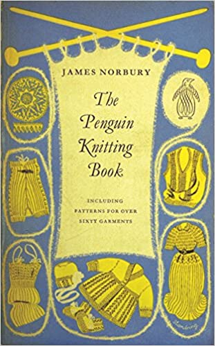 The Penguin Knitting Book Includes Patterns For Over Sixty Garments
